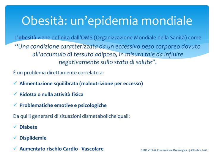 Obesità: un'epidemia mondiale