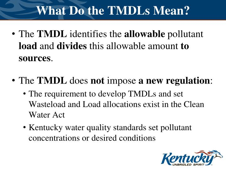What Do the TMDLs Mean?
