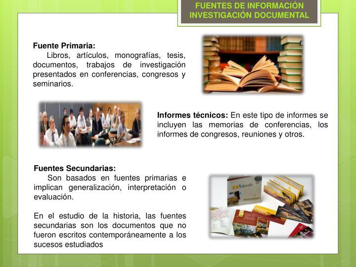 FUENTES DE INFORMACIÓN INVESTIGACIÓN DOCUMENTAL