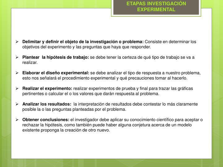 ETAPAS INVESTIGACIÓN EXPERIMENTAL
