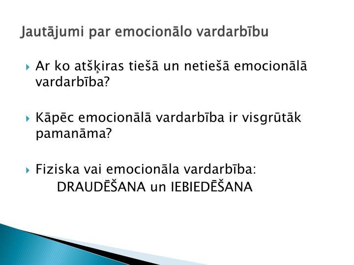 Jautājumi par emocionālo vardarbību