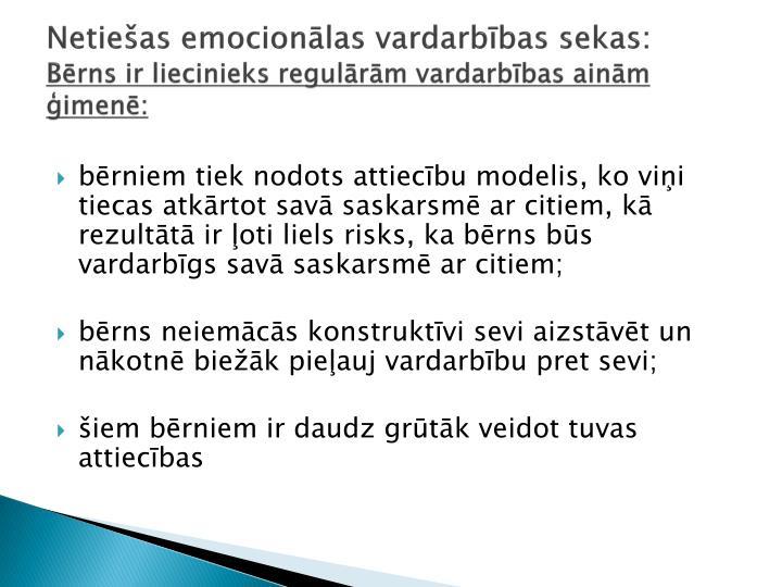 Netiešas emocionālas vardarbības sekas: