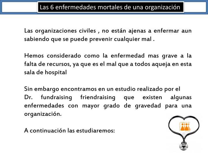 Las 6 enfermedades mortales de una organización