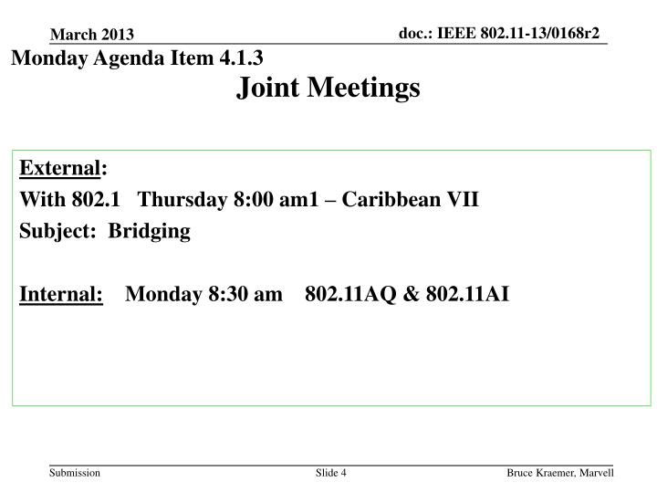 Monday Agenda Item 4.1.3