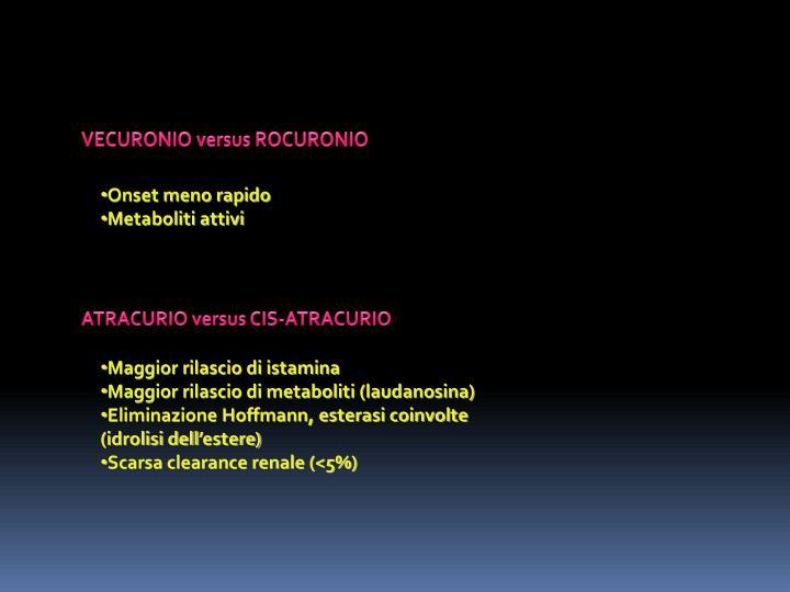 VECURONIO versus ROCURONIO