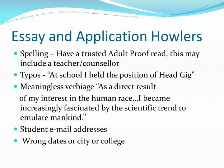 Essay and Application Howlers