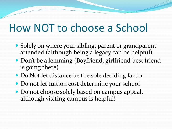 How NOT to choose a School