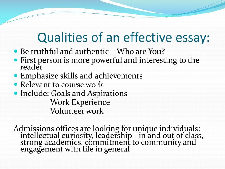 Qualities of an effective essay: