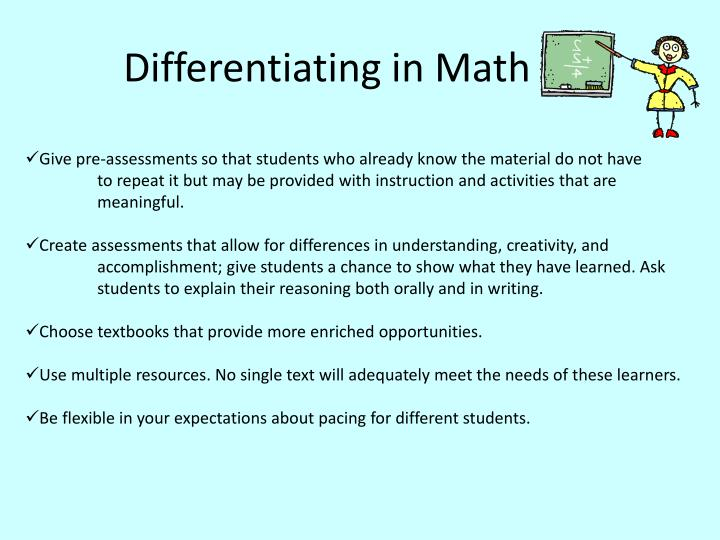 a research on how to differentiate mathematics instruction for gifted students H curriculum examples of differentiated instruction strategies  but not all students are gifted and  the research regarding gifted and talented students.