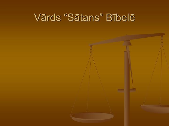 """Vārds """"Sātans"""" Bībelē"""