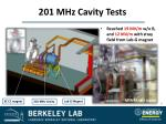 201 mhz cavity tests