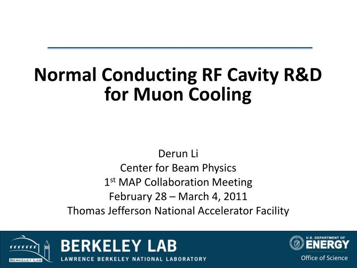Normal Conducting RF Cavity R&D