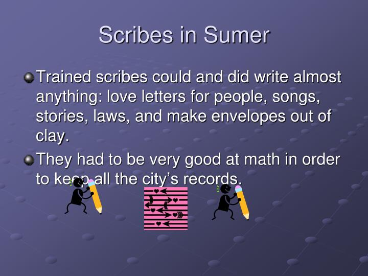 Scribes in Sumer