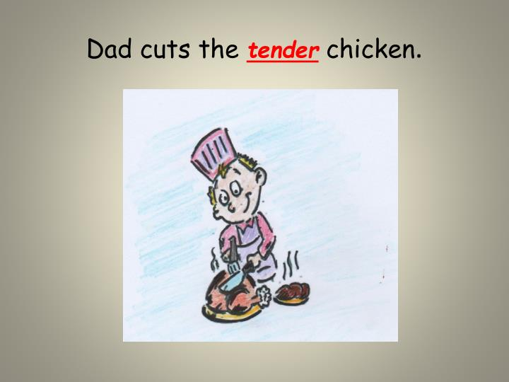 Dad cuts the