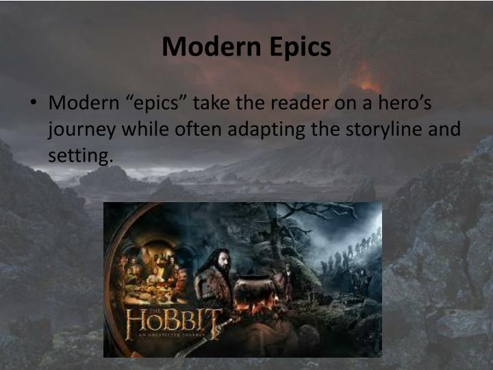 Modern Epics