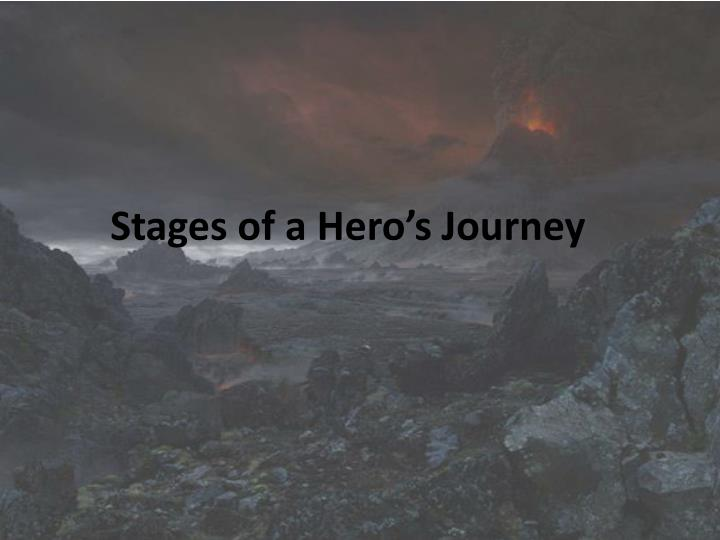 Stages of a Hero's Journey