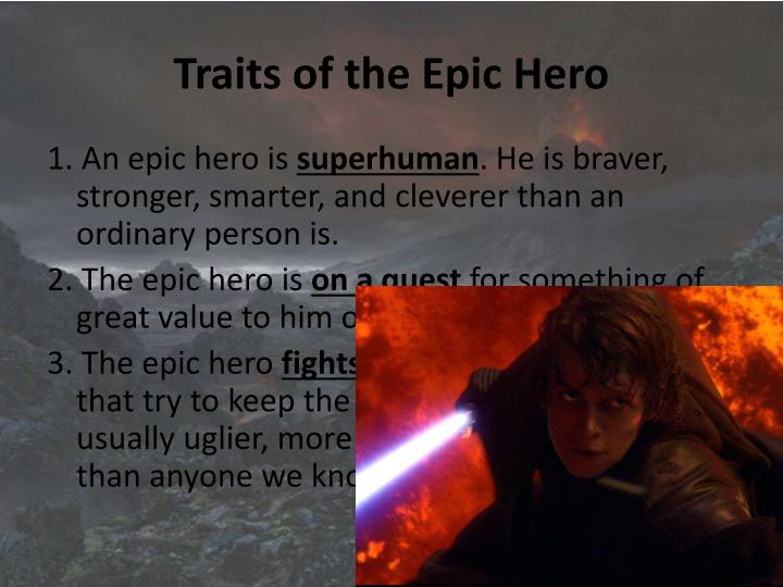 Traits of the Epic Hero