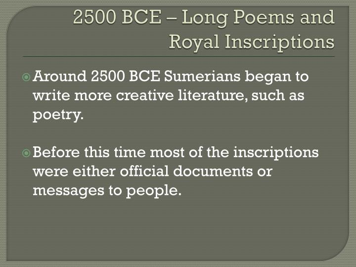 2500 BCE – Long Poems and