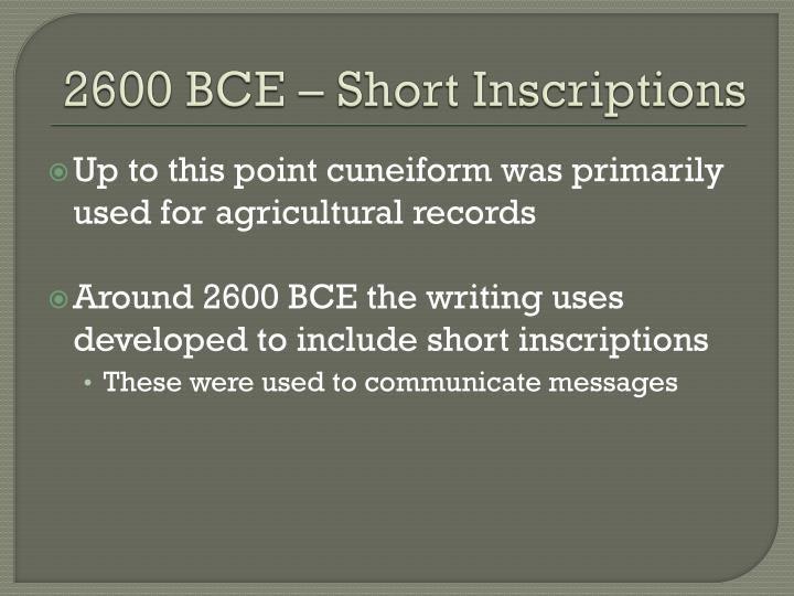 2600 BCE – Short Inscriptions