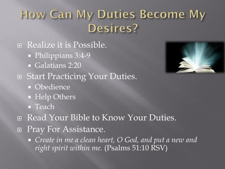 How Can My Duties Become My Desires?