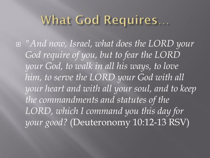 What God Requires…