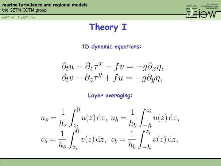 Theory I