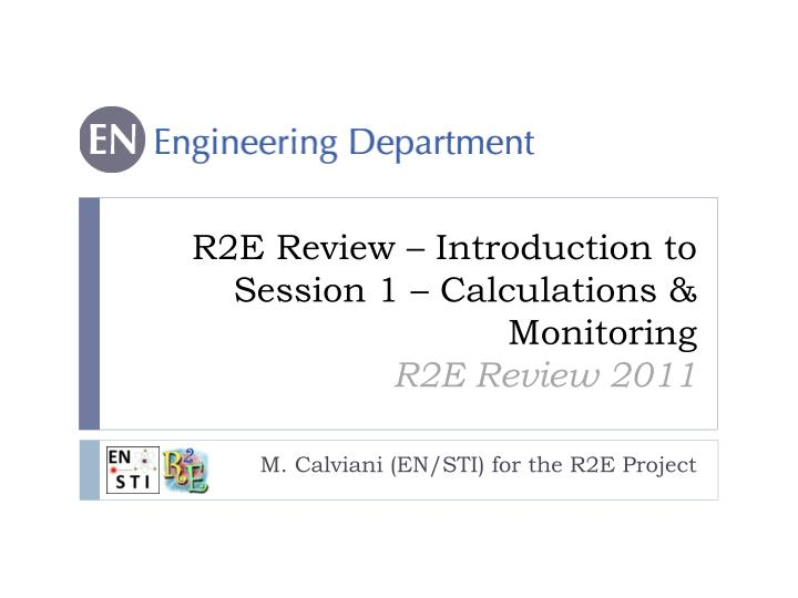 R2E Review – Introduction to Session 1 – Calculations & Monitoring