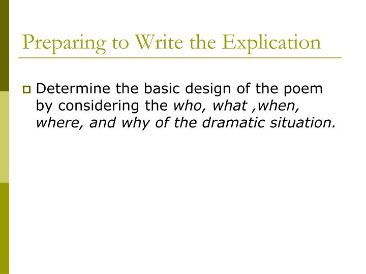 Preparing to Write the Explication