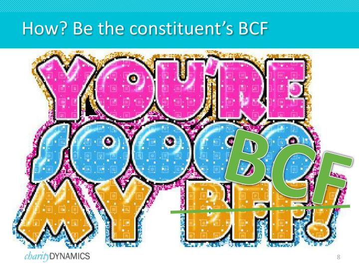 How? Be the constituent's BCF