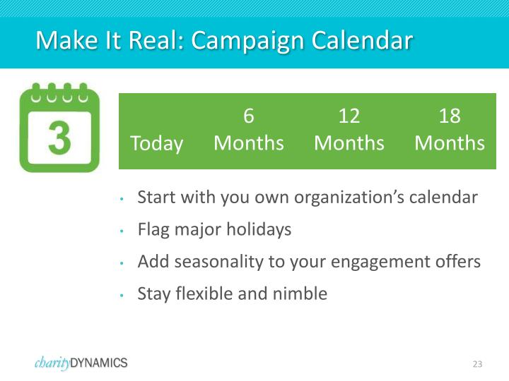 Make It Real: Campaign Calendar