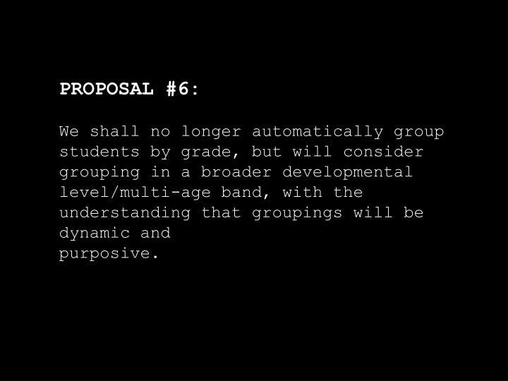 PROPOSAL #6: