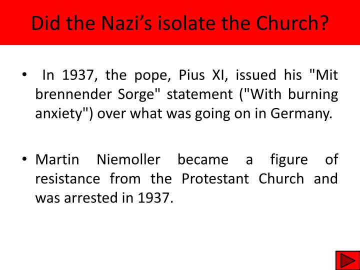 Did the Nazi's isolate the Church?