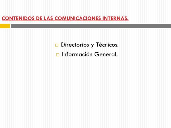 CONTENIDOS DE LAS COMUNICACIONES INTERNAS.