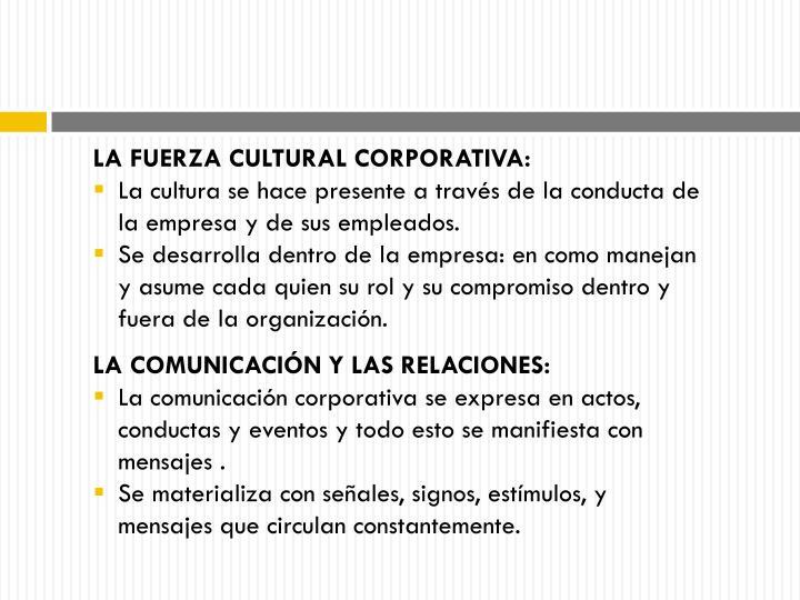 LA FUERZA CULTURAL CORPORATIVA: