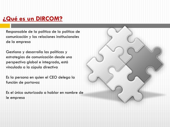 ¿Qué es un DIRCOM?