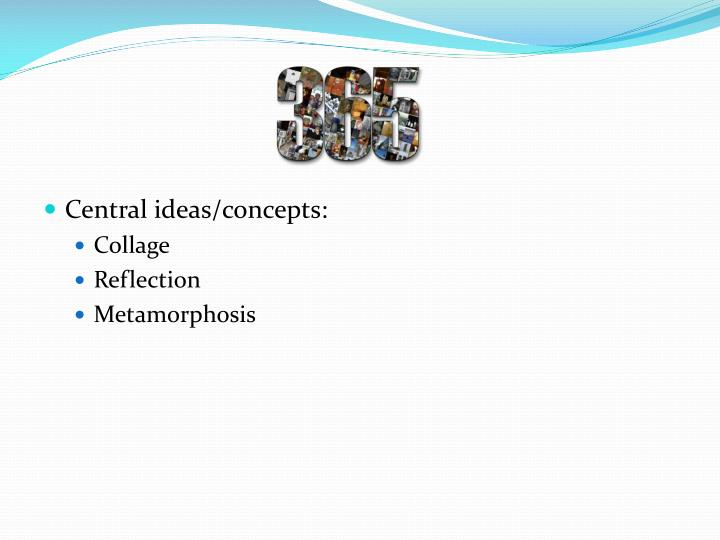 Central ideas/concepts: