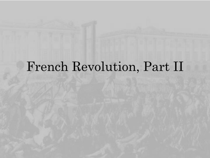 French revolution part ii