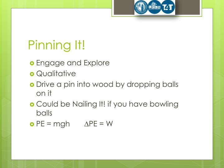 Pinning It!