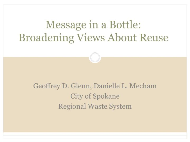 Message in a bottle broadening views about reuse