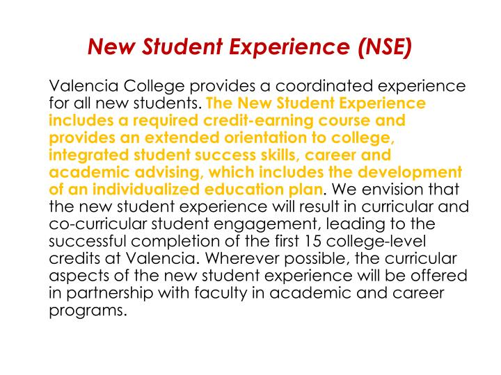 New Student Experience (NSE)