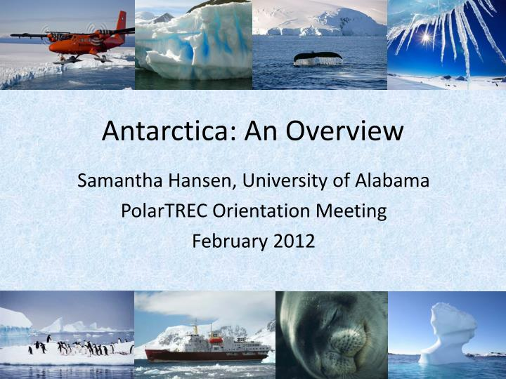 Antarctica an overview