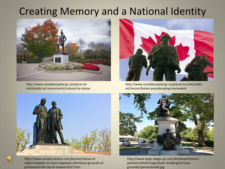 Creating memory and a national identity