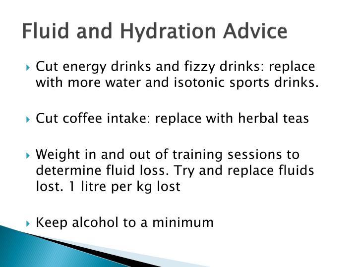 Fluid and Hydration Advice