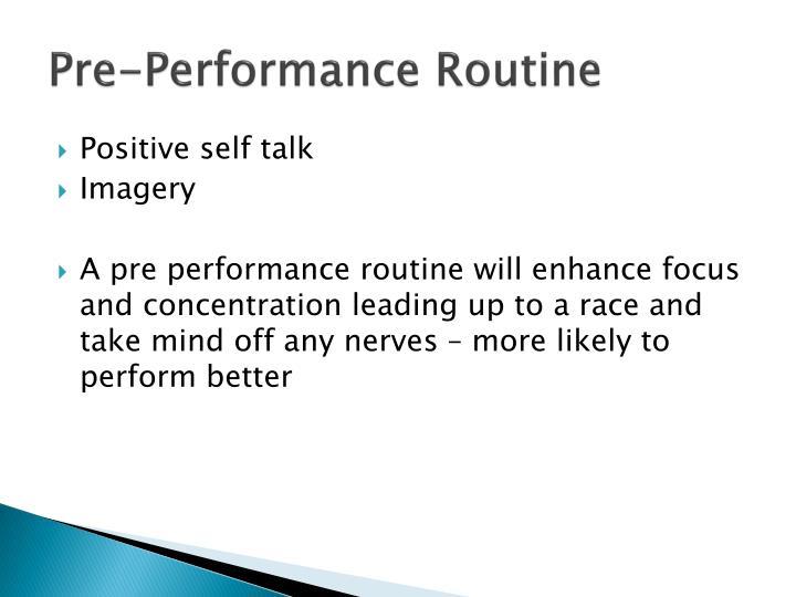 Pre-Performance Routine