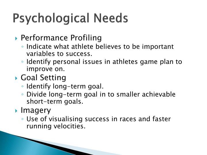 Psychological Needs