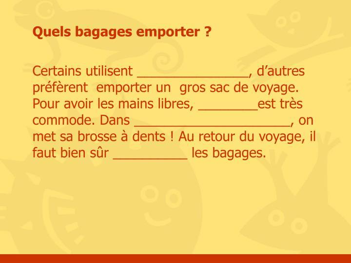 Quels bagages emporter