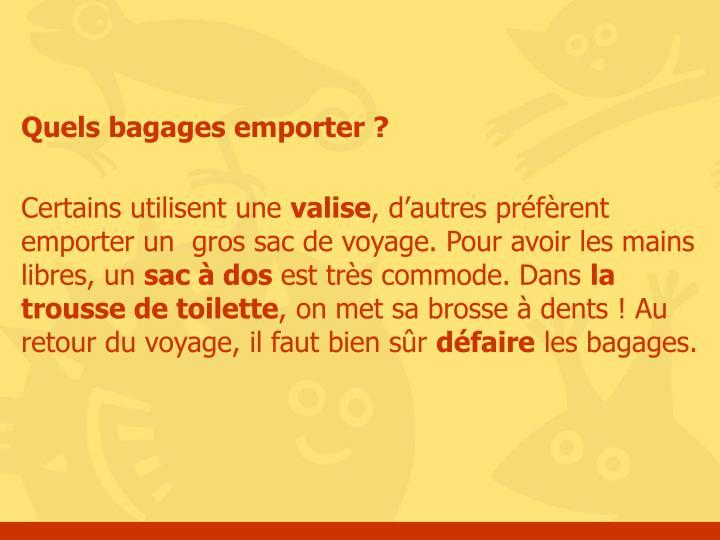 Quels bagages emporter?