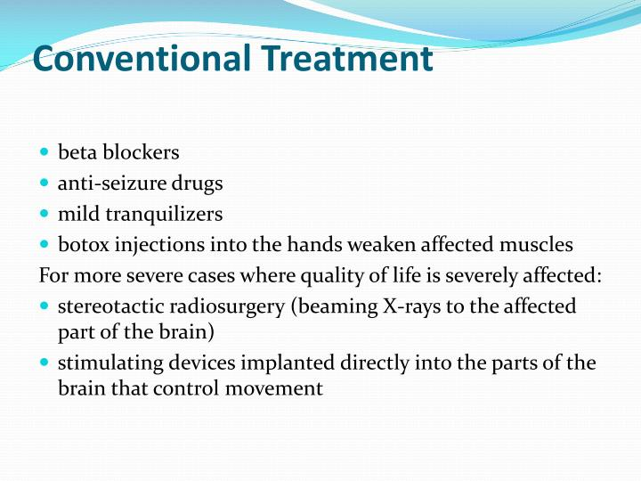 Conventional Treatment