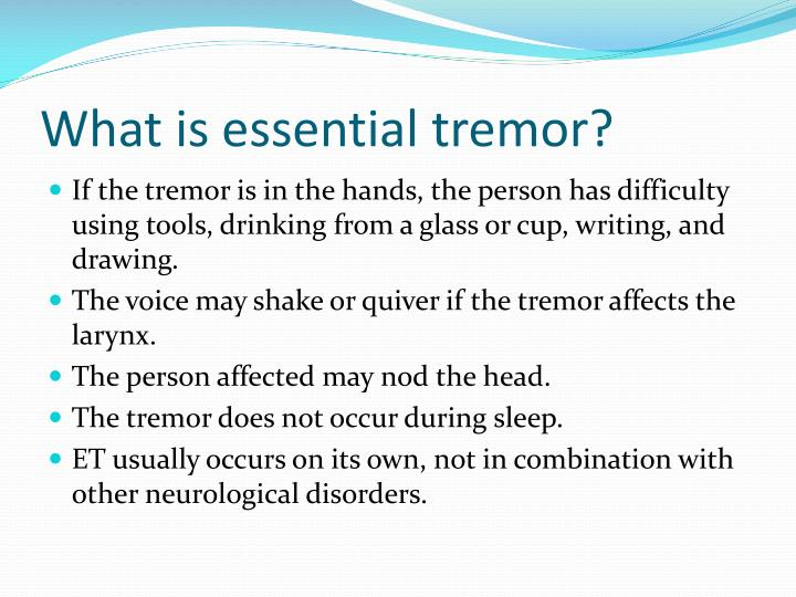 What is essential tremor1