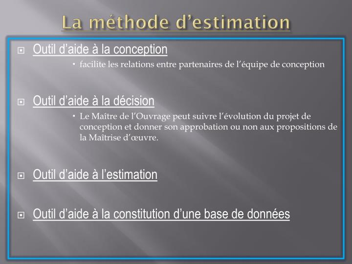La méthode d'estimation